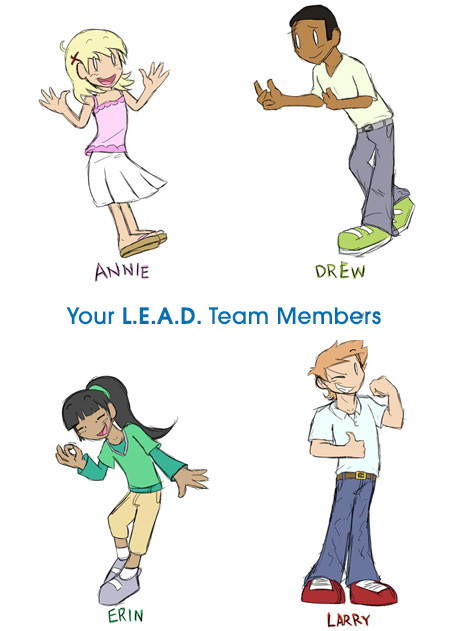 Your L.E.A.D. Team Members